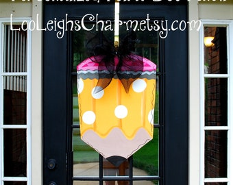 Pencil Door Hanger | Classroom Door Hanger |  Teacher Appreciation Gift | Classroom decor | Personalized Teacher Gift