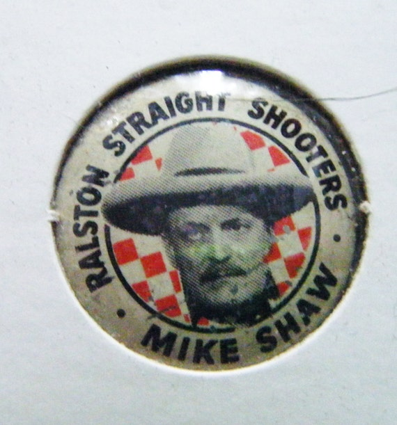 Ralston Straight Shooters Mike Shaw Pinback Advertising Etsy