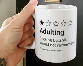 Handmade Adulting Review Coffee Mug - Adulting Coffee Cup - Funny Adult Coffee Mug - Adulting Humor
