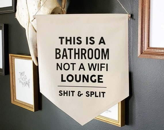 "Handmade ""This Is A Bathroom"" Sign - Funny Bathroom Banner - Custom Handmade Restroom Banner"