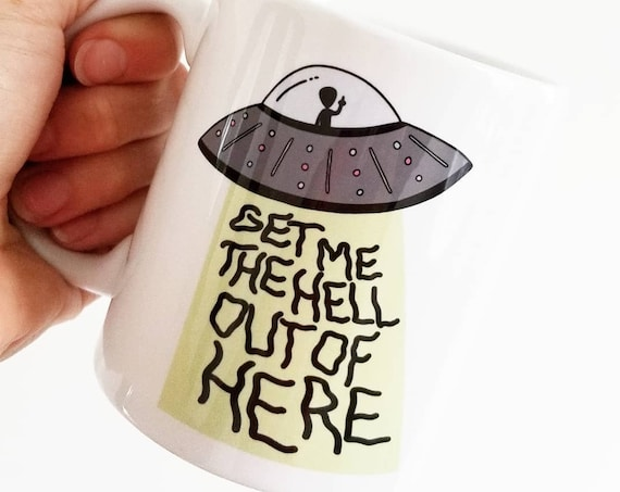 "Handmade Natalie Meagan ""Get Me The Hell Out Of Here"" Coffee Mug - Hand Drawn Coffee Cup - Custom Handmade Mug"