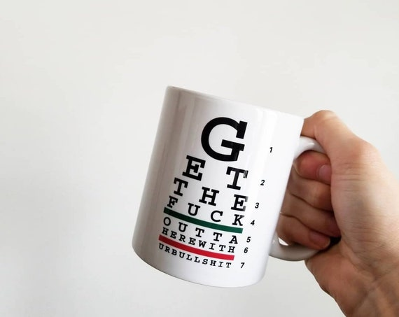 Handmade GTFO Eye Chart Coffe Mug - Eye Chart Coffee Mug - Vision Test Coffee Cup