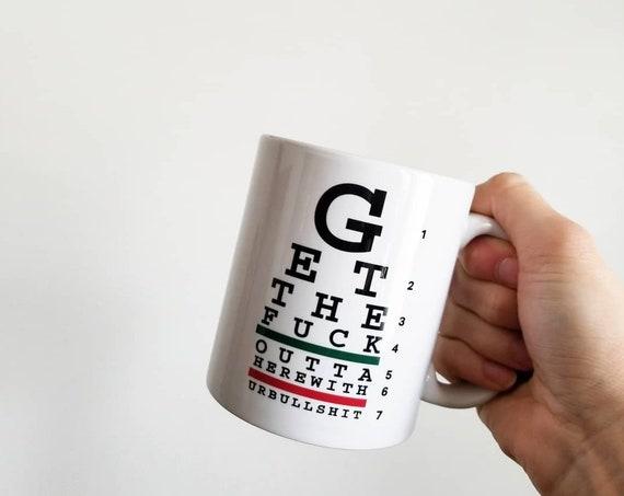 Handmade GTFO Eye Chart Coffe Mug - Eye Chart Coffee Mug - Vision Test Coffee Cup