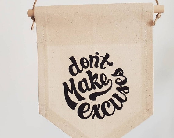 "Handmade Joshua Red ""Don't Make Excuses"" Banner - Hand Lettered Wall Banner - Custom Wall Hanging"