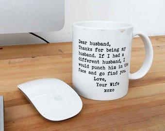 "Handmade Custom ""Dear Husband..."" Mug - Custom Coffee Mug - Custom Coffee Cup"