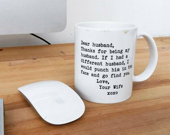"Handmade Custom ""Dear Husband..."" Mug - Custom Coffee Mug - Custom Coffee Cup"