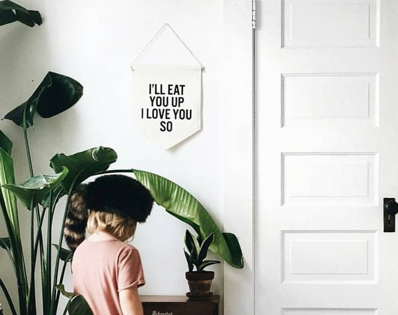 """Handmade """"I'll Eat You Up I Love You So"""" Wall Banner - Where The Wild Things Are Fabric Wall Hanging - Handmade Custom Wall Hanging"""