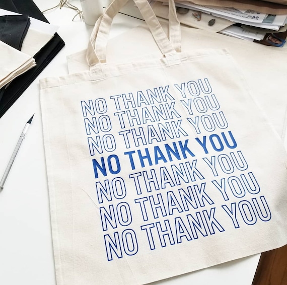 "Handmade ""No Thank You"" Tote Bag - Custom Handmade Tote Bag - Custom Canvas Tote Bag"