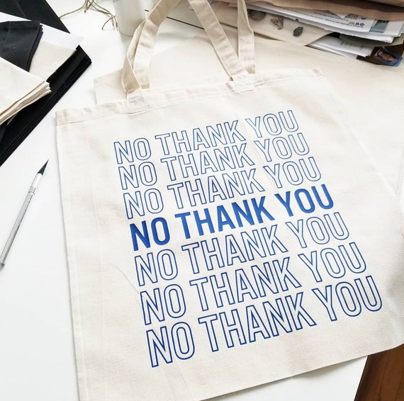 "Handmade ""No Thank You"" Tote Bag - Custom Handmade Tote Bag - Custom Canvas Tote Bag"