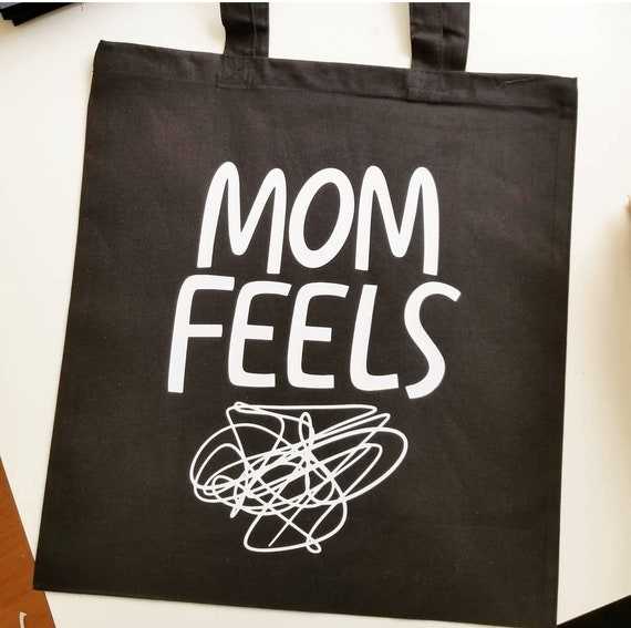 "Handmade Natalie Meagan Hand Drawn ""Mom Feels"" Tote Bag - Custom Handmade Tote Bag - Mom Market Bag"