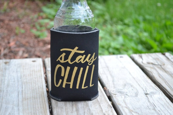 "Handmade Katie Kubiak ""Stay Chill"" Can Cooler - Handmade Can Insulator"