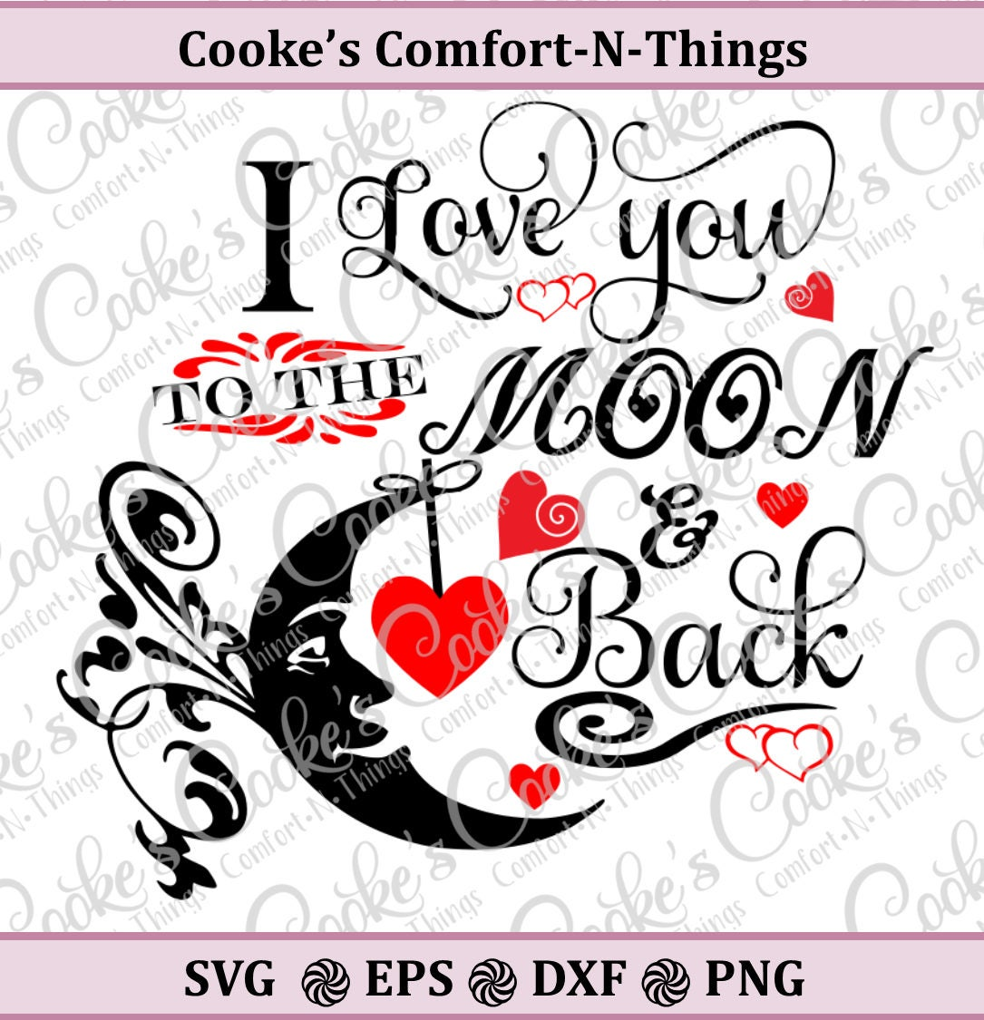 Download I love you to the moon and back SVG love SVG Cut file   Etsy