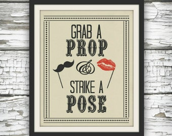 Grab A Prop and Strike A Pose Digital Image Instant Download Wedding or Party Prop