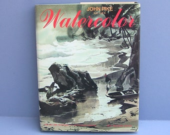 Watercolor Book : John Pike Watercolor . hardcover book w/dust jacket