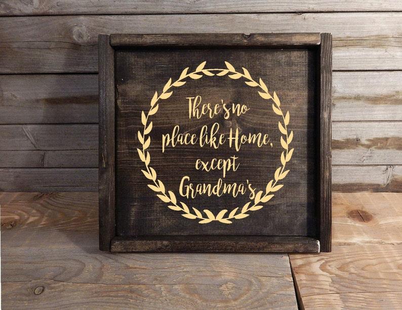 No Place Like Home Sign Theres No Place Like Home Except Grandmas Custom