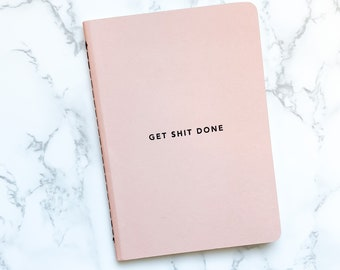 Pink A6 Get Sh*t Done Notebook - Lined Pages - List Planner, Memo Note Pads, Study Work Notepads, Stationery Supplies, Journal, Planner