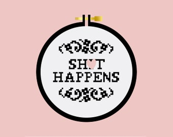 Sh*t Happens - Cross Stitch Pattern PDF - Learn To Cross Stitch - Cross Stitch For Beginners - PDF Sewing Pattern - Mature - Craft Kit
