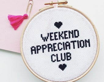 Weekend Appreciation Club Completed Cross Stitch Ready To Display - Perfect Gift Home Decoration - Cheeky Slogan Bad Taste Embroidery