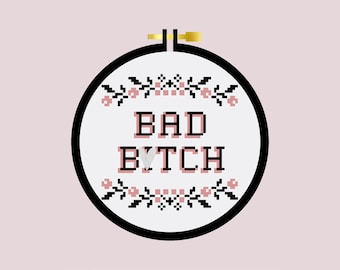 Bad B*tch - Cross Stitch Pattern PDF - Learn To Cross Stitch - Cross Stitch For Beginners - PDF Sewing Pattern - Mature - Crafting