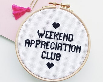 Weekend Appreciation Club PDF Modern Cross Stitch Digital Pattern - counted cross stitch chart design with how to cross stitch guide