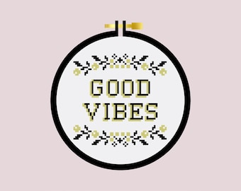 Good Vibes - Cross Stitch Pattern PDF - Learn To Cross Stitch - Cross Stitch For Beginners - PDF Sewing Pattern - Crafting Pattern DIY