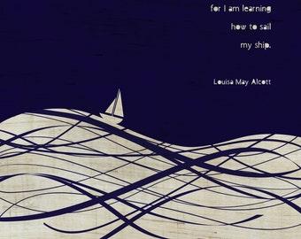 Louisa May Alcott - Little Women Literary Quote Art Print