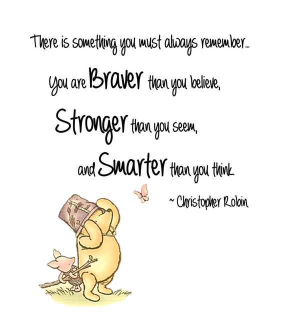 Winnie the Pooh Braver Than you Believe and Stronger Than You | Etsy