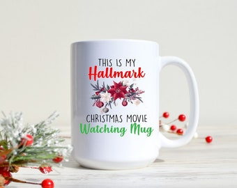 43f128c20a6 This is my Hallmark Christmas Movie Mug Funny Holiday Gift for Friend,  Dirty Santa Gift, Gift under 20