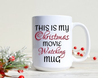 080835041ea This is my Christmas Movies watching Mug - Funny Gift for Mom - Hallmark  Christmas Gift for Wife - Best Friend Gift - Holiday Movie Mug
