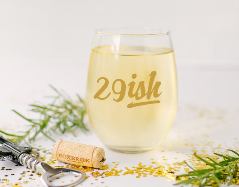 29ish Wine Glass 30th Birthday Gift Turning 30 Funny Thirtieth For Wife