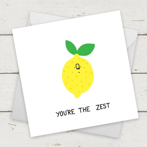 Funny Card Youre The Zest Birthday