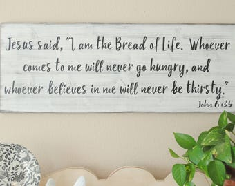 I Am The Bread Of Life, John 6 35 Scripure Art Sign, Kitchen Scripture Art,  Farmhouse Kitchen, Christian Kitchen Decor, Wooden Scripture Art