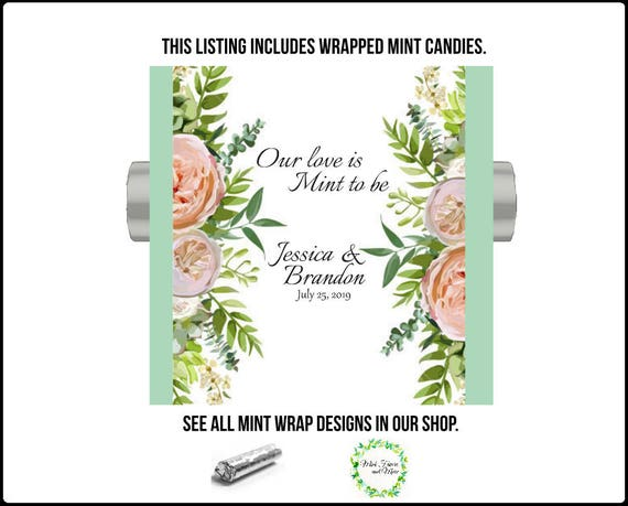 wrapped mint rolls with personalized label floral mint wrapper Wedding favors our love is mint to be