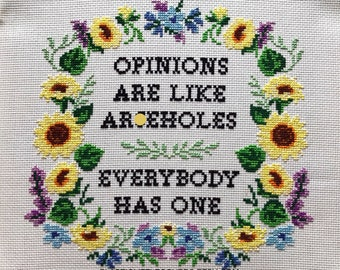 Modern Cross Stitch Pattern 'Opinions Are Like Arseholes - Everybody Has One' Funny Floral Sunflower Wreath. PDF Download. MATURE