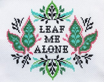 "modern plant lover cross stitch pattern ""Leaf Me Alone"" plant lady plant gift jungle print home decor"