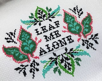 "Cross Stitch Kit ""Leaf Me Alone"" DIY Plant Lover Craft Gift."