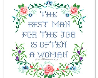 "Modern Floral Cross Stitch Pattern ""The Best Man..."" Feminist Funny Cross Stitch Pattern pdf. Instant Download."