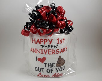 Anniversary gift for 1st wedding paper personalized funny, I love the out of you, embroidered toilet paper for paper anniversary,