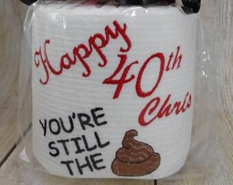 Custom made Birthday Toilet paper gag gift