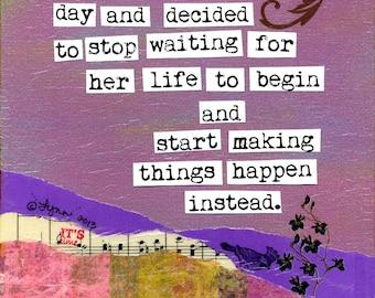 Inspirational Art Print:  Start Making Things Happen