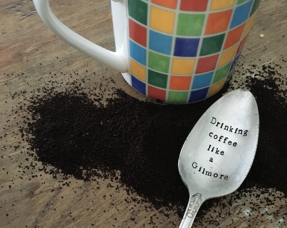Gilmore Girls hand stamped vintage coffee spoon