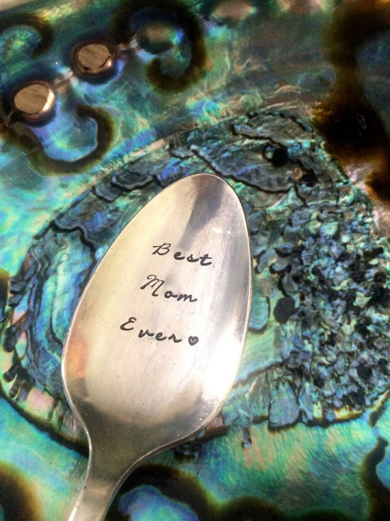 "Hand Stamped ""Best mom Ever"" Spoon, Vintage spoon hand stamped for Mom"