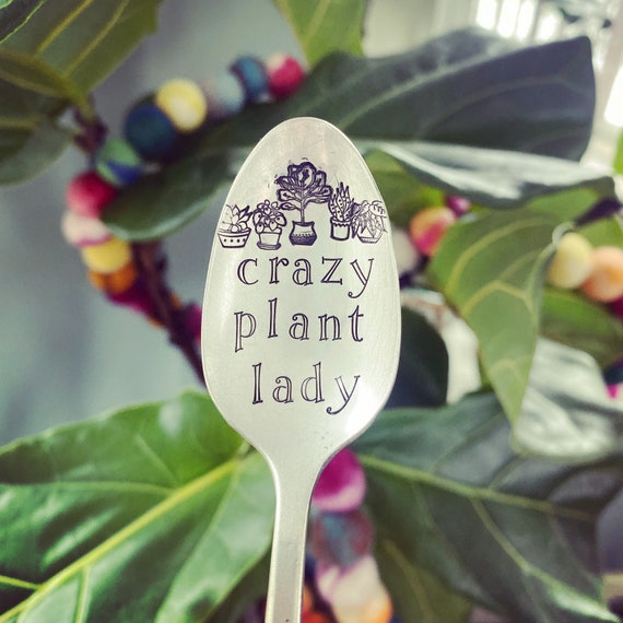 Crazy Plant Lady Hand Stamped Vintage spoon / plant lover  spoon / tea spoon /plant lover / crazy plant lady