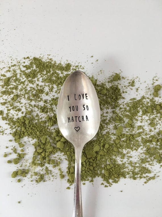 "Hand Stamped ""Love you so matcha"" Spoon, Vintage hand stamped tea spoon"