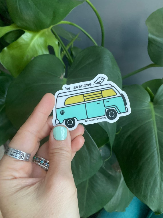 Be awesome VW bus sticker, stamped frosting sticker, vw bus sticker, Betty the VW Bus sticker, hippie van sticker
