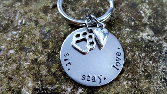 Dog lover Hand Stamped Stainless Steel Key Chain, Sit. Stay. Love.  Great gift for dog groomer or dog sitter