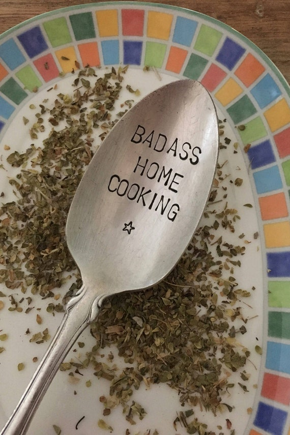 "Hand Stamped ""Badass Home Cooking"" Vintage tablespoon Spoon"