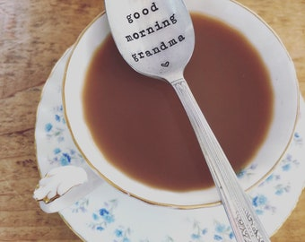 """Hand Stamped """"Good Morning Grandma"""" Spoon, Vintage spoon hand stamped with your message"""
