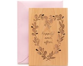 Happily Ever After Wood Wedding Card [Five Year, Fifth, 5th Anniversary / Custom Anniversary / Valentine's Day / Newlyweds / Wedding Gift]