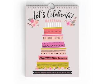 Perpetual Calendar - Birthday Calendar - Anniversary Calendar - Date Calendar - Spiral Notebook - Blank Journal - Milestone Calendar
